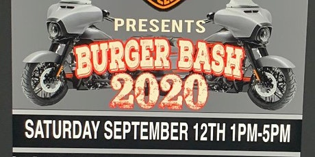 BURGER BASH 2020 PRESENTED BY CITY LIMITS HARLEY DAVIDSON tickets