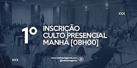 1a. CELEBRAÇÃO MANHÃ - 09/08 ingressos