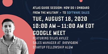 Atlas Guide Session: How do I onboard from the Military to Software Sales? tickets