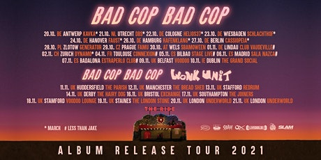 NEW DATE 20/10/21 - Bad Cop Bad Cop - TBA - Three Eyed Jack billets