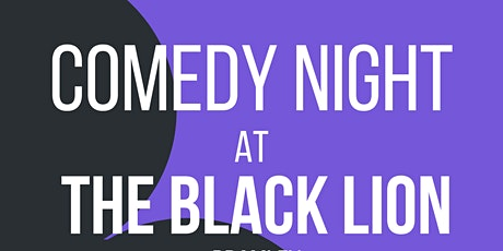 Comedy Night at The Black Lion tickets