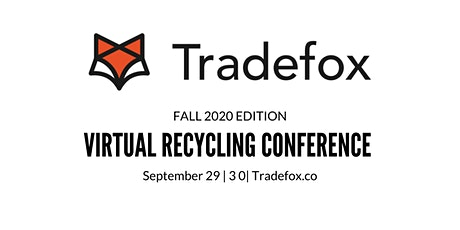 Fall 2020 Virtual Recycling Conference 29|30 September tickets