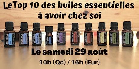 Atelier virtuel - Le TOP 10 des huiles à avoir chez soi - 29  août 10h (Qc) billets