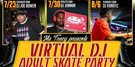 Virtual DJ Adult Skate hosted by Ms Tracy at Great Skate 8/6 tickets