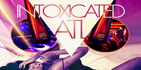 Unapologetic Labor Day Wkend : INTOXICATED ATL tickets