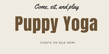 Puppy Yoga 10am - 11am tickets