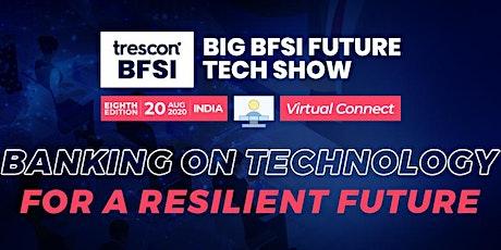 Big BFSI Future Tech Show - India tickets