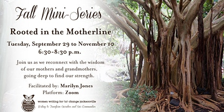 Rooted in the Motherline (Mini-Series) tickets