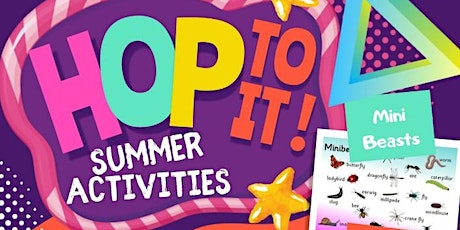 HoP To It! Summer Activities (Elm Green) tickets