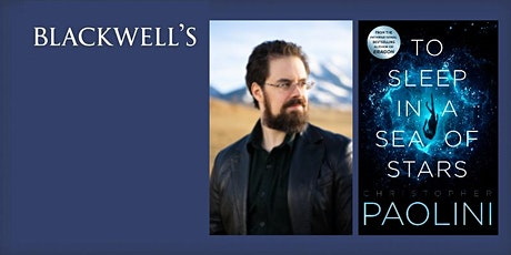 Online event: To Sleep in a Sea of Stars - Christopher Paolini TICKET+BOOK tickets