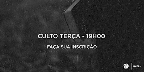 Culto Terça | 19h00 ingressos