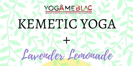 Kemetic Yoga & Lavender Lemonade - Park Edition tickets