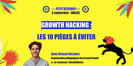 Growth Hacking : les 10 pièges à éviter  billets