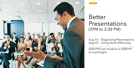 Better Presentations Modules 1 & 2 (PHP 300 per module or PHP 500 both) tickets