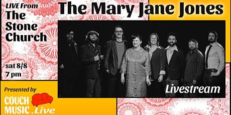 The Mary Jane Jones  LIVE From The Stone Church  (Livestream) tickets