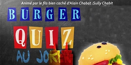 BURGER QUIZ billets