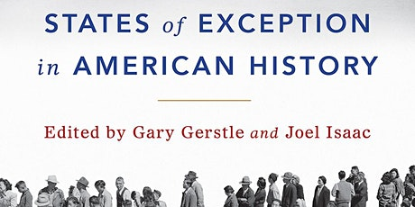 States of Exception in American History: Book Launch and Q&A tickets