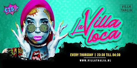 La Villa Loca 6-8 tickets
