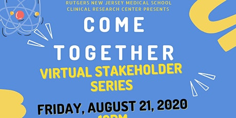 COME TOGETHER  Virtual Stakeholder Series VI tickets
