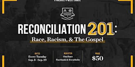 OneRace Reconciliation Courses: Reconciliation 201 tickets