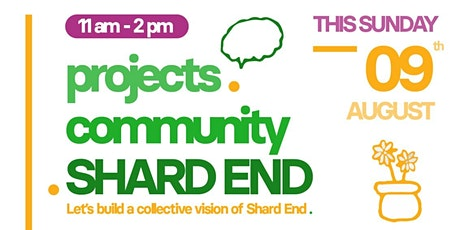 Shard End Community Project tickets
