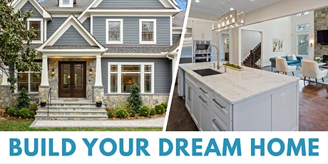 Home Building Webinar: Learn How to Build Your Dream Home! tickets