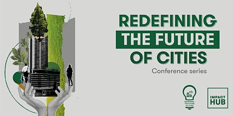 Redefining  the Future Of Cities: Citizen Mobility entradas