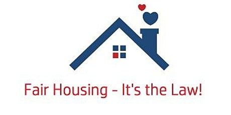 Fair Housing for All - It's the Law!  Zoom Live -  3 Hour CE - 25 HR Post tickets