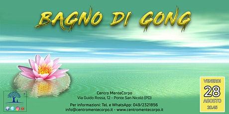 Bagno di Gong biglietti