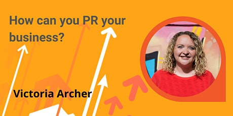 How can you PR your business? tickets
