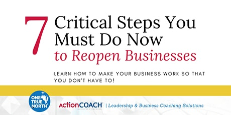 7 Critical Steps to Re-Open Your Business tickets