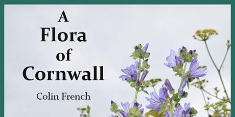 A Flora of Cornwall - A Talk by the Author tickets