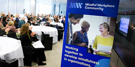 Mindful Workplace Community World Cafe - Networking Event tickets