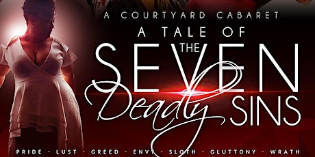 A Courtyard Cabaret: TALE of the SEVEN DEADLY SINS tickets