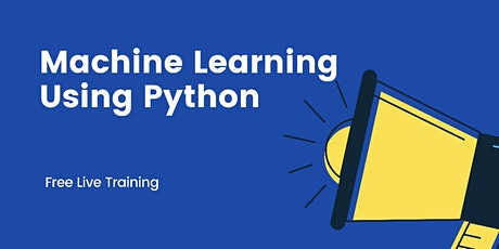 Machine Learning using Python Tickets