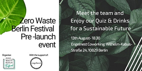 Zero Waste Berlin Festival Pre-launch-Meet the team+Sustainable Quiz+Drinks Tickets