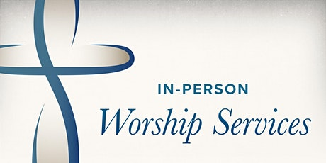 Worship Services - August 9 tickets