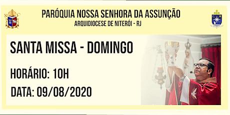 PNSASSUNÇÃO CABO FRIO - SANTA MISSA - DOMINGO - 10H - 09/08/2020 ingressos