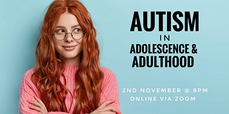 Autism in Adolescence + Adulthood - WEBINAR tickets