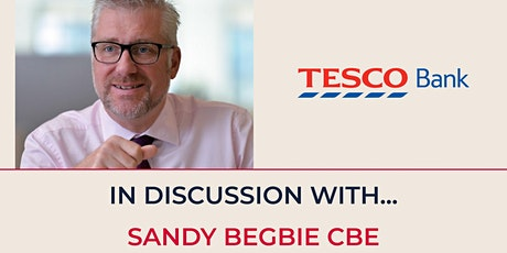 In Discussion with Sandy Begbie, Tesco Bank tickets