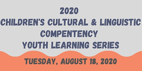 2020  Children's Cultural & Linguistic Compentency Youth Track tickets