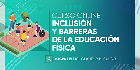 Curso de posgrado: Inclusión y barreras en la Educación Física entradas