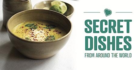 Secret Dishes From Around the World - Online tickets