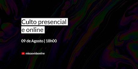 CULTO PRESENCIAL - 09/AGOSTO ingressos