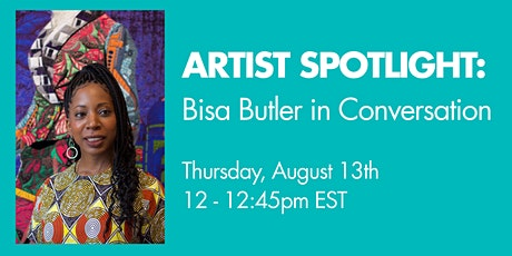 Artist Spotlight: Bisa Butler in Conversation tickets