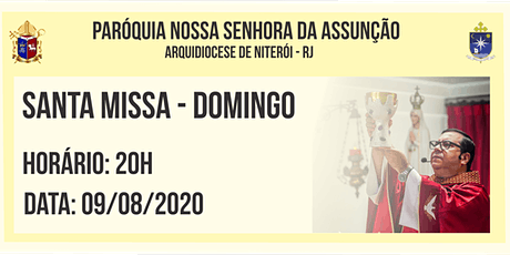 PNSASSUNÇÃO CABO FRIO - SANTA MISSA - DOMINGO - 20H - 09/08/2020 ingressos