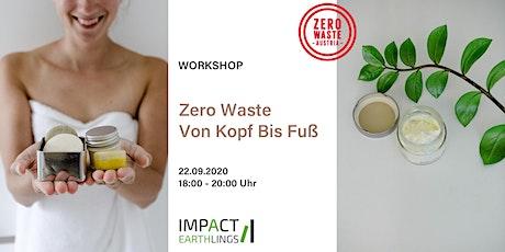 Zero Waste Von Kopf Bis Fuß - Naturkosmetik selber machen Tickets