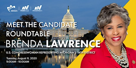 MMSDC Meet the Candidate Virtual Roundtable - Congresswoman Brenda Lawrence tickets