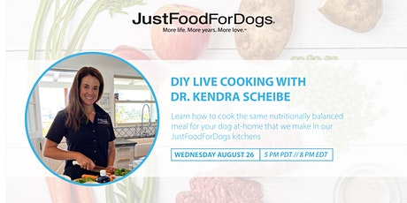 JustFoodForDogs Instagram Live Cooking Class with Dr. Kendra Scheibe tickets