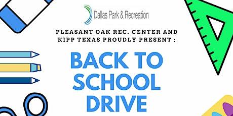 Pleasant Oaks Rec. and KIPP Texas Present: Back to School Drive tickets